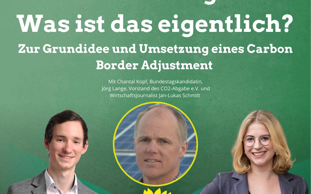 Chantal Kopf/Jan-Lukas Schmitt diskutieren mit CO2 Abgabe e.V. zu CO2-Grenzausgleich